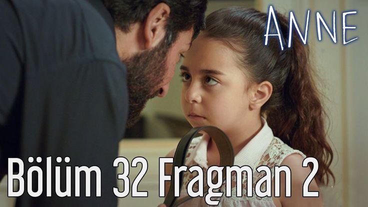 Anne 32.Bölüm 2.Fragmanı izle