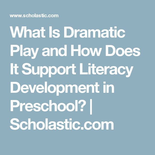 What Is Dramatic Play and How Does It Support Literacy Development in Preschool? | Scholastic.com