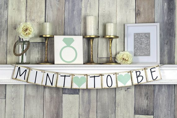 This mint to be banner is the perfect addition to your mint bridal shower decor. PICTURED MINT TO BE BANNER: 1. Sturdy White Chipboard (4x4