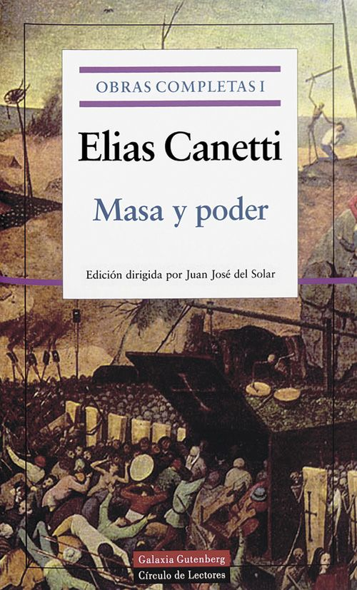 Elias Canetti. Masa y poder