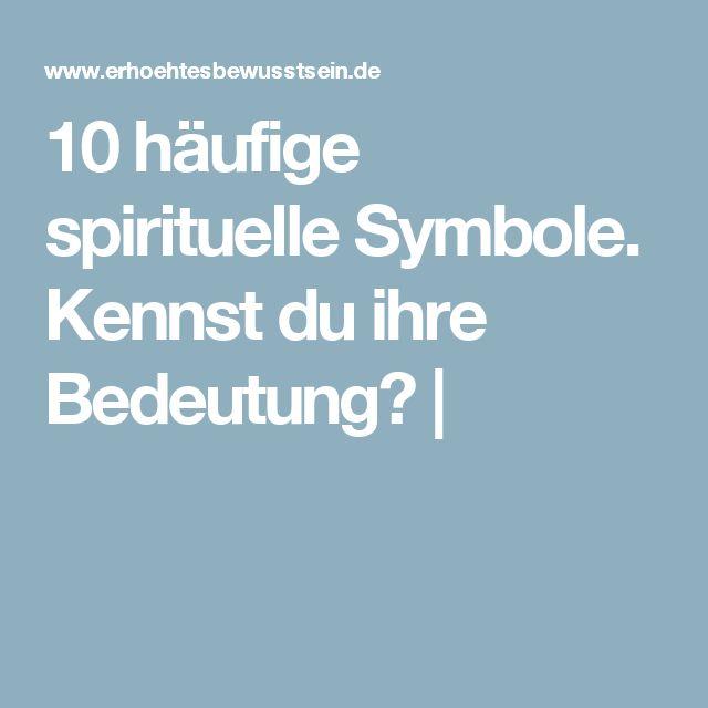 10 häufige spirituelle Symbole. Kennst du ihre Bedeutung?  