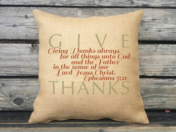 Give Thanks Scripture Pillow Ephesians 5:20 by SweetPickleShop