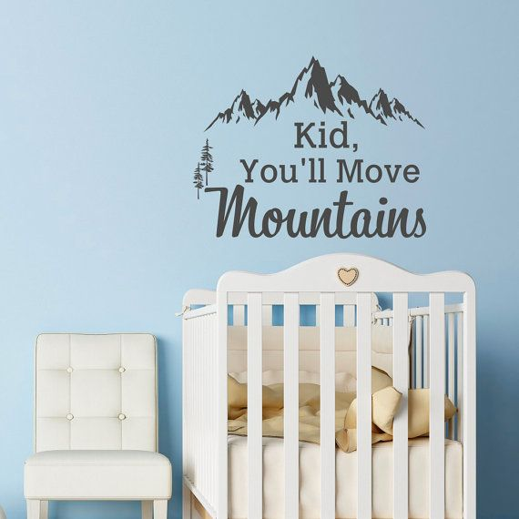 Mountain wall decal dr seuss quote kid youll move mountains kids wall decals quotes rustic wall decor bedroom nursery wall art sayings