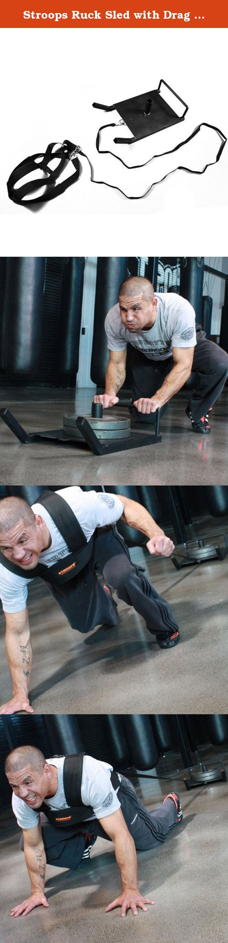 Stroops Ruck Sled with Drag Strap and Basic Shoulder Harness. The ruck is a term used in rugby when athletes battle for position over a ball that is extremely close to the ground. Like our sheet sled, strops? This fully welded, powder-coated steel ruck sled is used to develop the lower-body muscles used for explosiveness and acceleration. However, the strops ruck sled features a welded steel bar and traditional rails that provide the options of either pushing or pulling the sled. This…