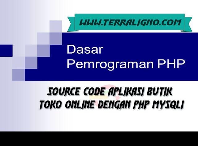 Source code aplikasi butik toko online dengan php mysqli