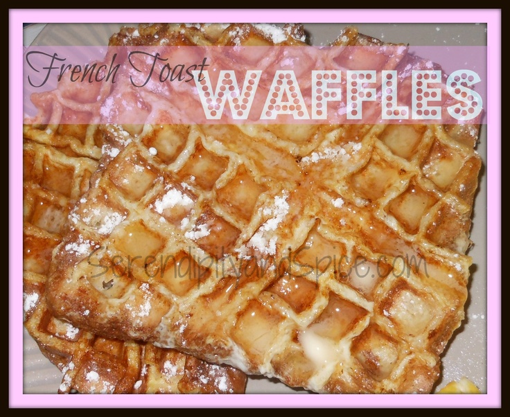 Serendipity and Spice: Easy French Toast Waffles: Toast Waffles, Breakfast Ideas, Yummy Eating, Griddle Entail, Unique Breakfast, Recipes, Easy French Toast, Serendipity, Spices