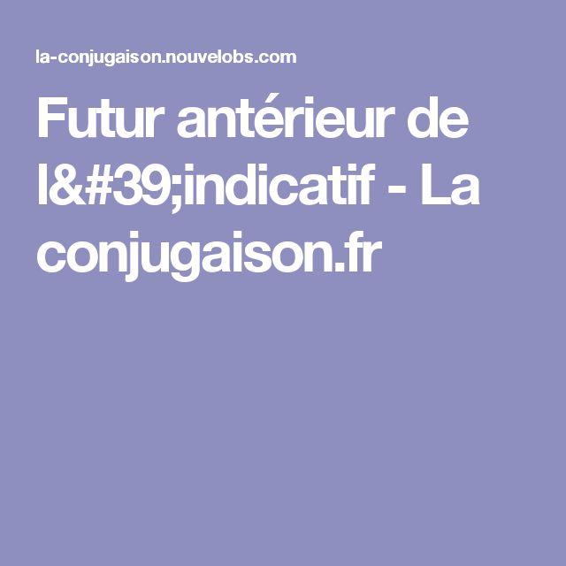 Futur antérieur de l'indicatif - La conjugaison.fr