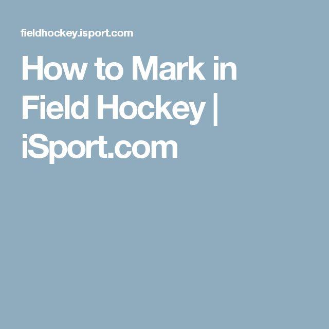 How to Mark in Field Hockey | iSport.com