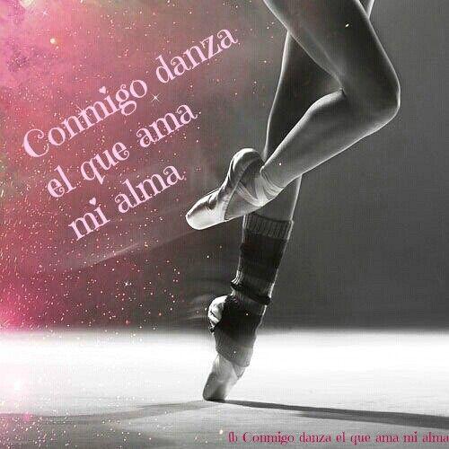 Conmigo danza el que ama mi alma *CoNmIgO DaNzA* Pinterest