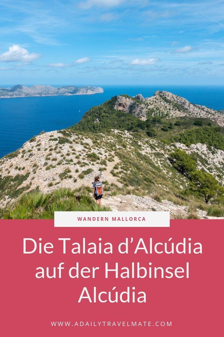 Wandern Mallorca Wanderung Talaia D Alcudia Mallorca Reisen