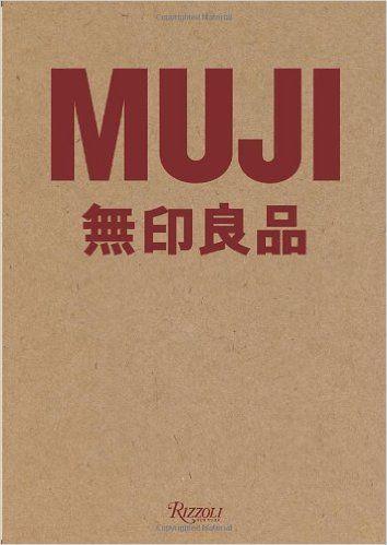 Muji: Jasper Morrison, Naoto Fukasawa, Kenya Hara: 9780847834877: Amazon.com: Books