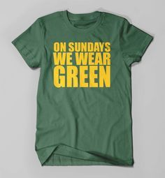 Packers   On Sundays We Wear Green   Packers Tee   Packers Shirt   Packers…