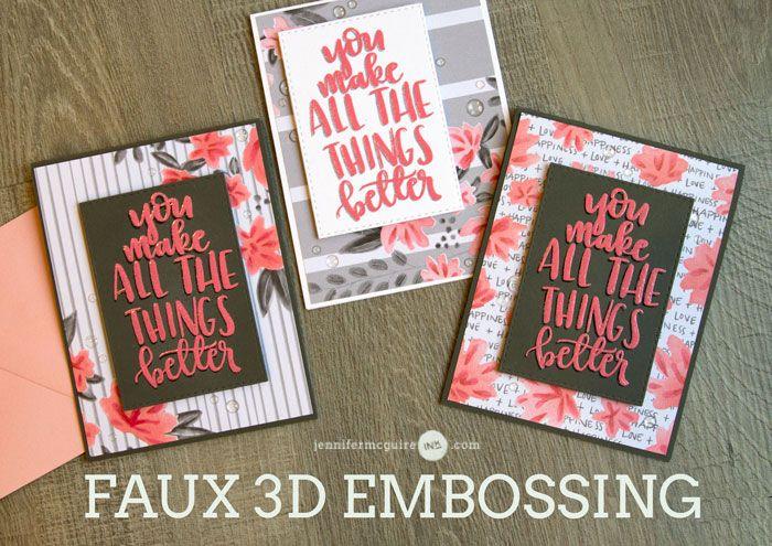 Faux Dimensional Embossing - Jennifer McGuire Ink