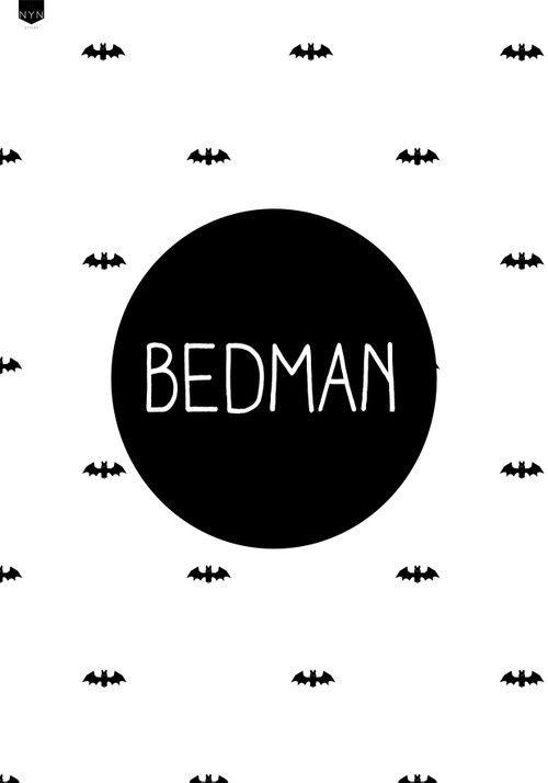 Poster Bedman. Stoer en grappig!