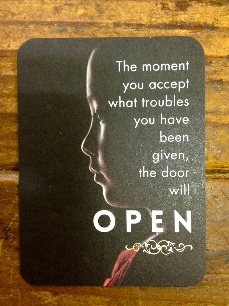 """""""The moment you accept what troubles you have been given, the door will open."""" - Rumi quote.  Affirmation card series."""