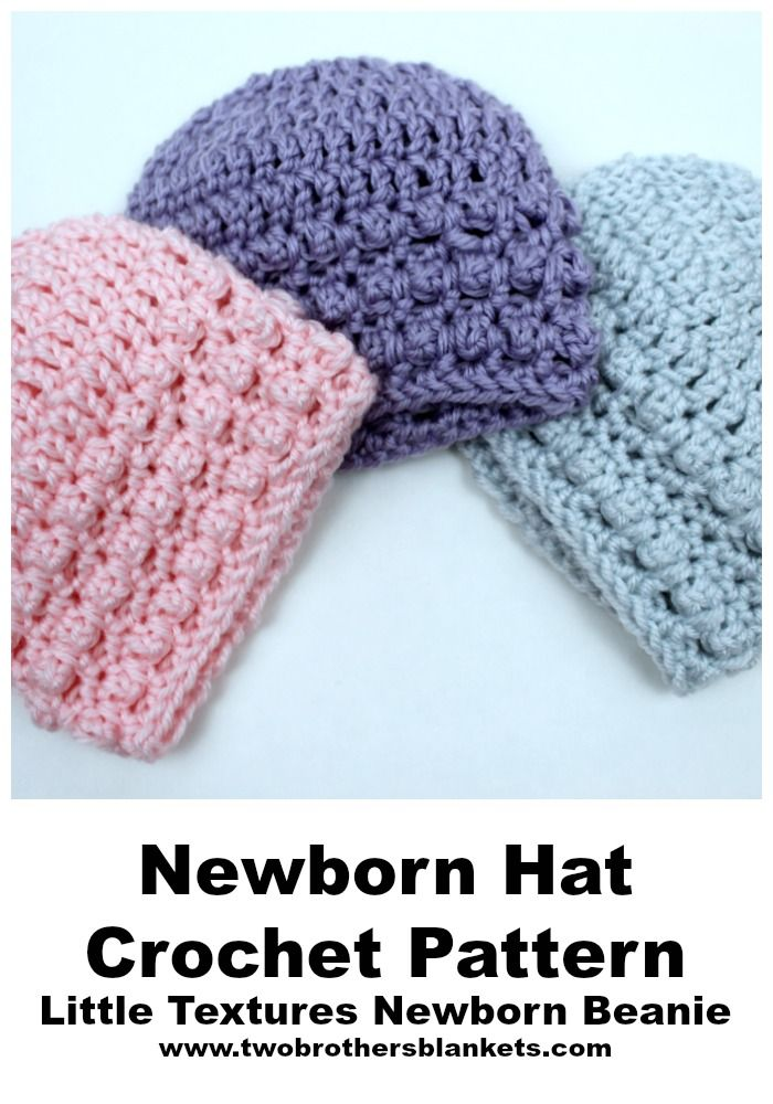 Little Textures Newborn Beanie Free Crochet Pattern Crochet Baby Hats Free Pattern Crochet Baby Hat Patterns Baby Hat Free Pattern