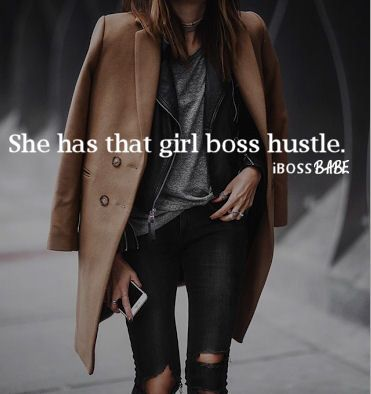 She has that girl boss hustle ;) #ibossbabe