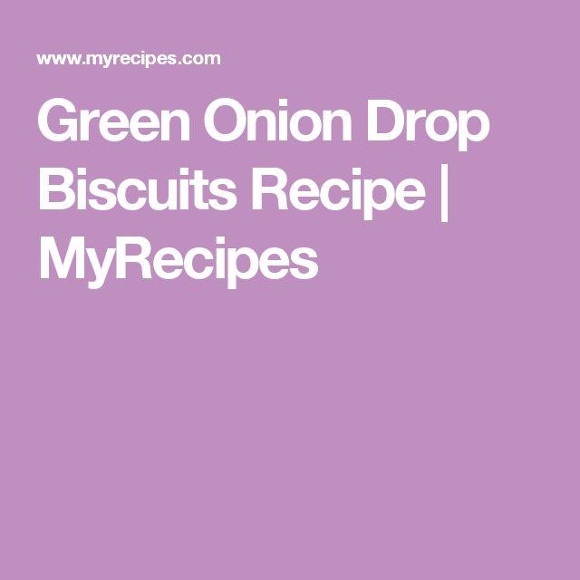 Green Onion Drop Biscuits Recipe   MyRecipes