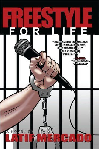 Freestyle For Life by Latif Mercado. Save 36 Off!. $9.60. Author: Latif Mercado. Publication: May 15, 2012. Publisher: Bookstand Publishing (May 15, 2012)