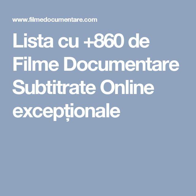 Lista cu +860 de Filme Documentare Subtitrate Online excepționale