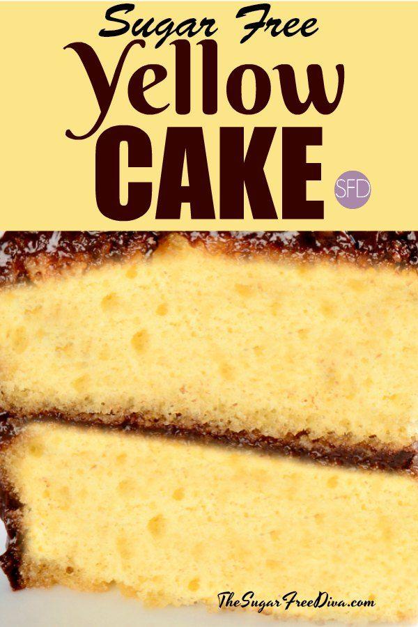 Sugar Free Yellow Cake Sugarfree Diabetic Cake Dessert Recipe Sugar Free Yellow Cake Recipe Sugar Free Yellow Cake Yellow Cake Recipe