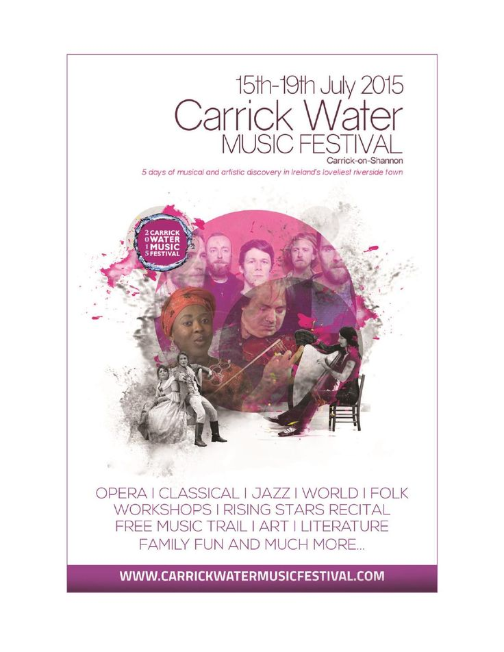 Carrick Water Music Festival 2015 Full Programme  Carrick Water Music Festival 2015 Full Programme  15th - 19th July 2015  See www.carrickwatermusicfestival.com for further information