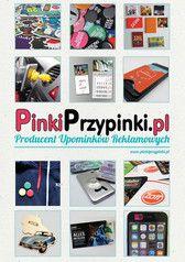 Katalog 2016 PinkiPrzypinki.pl Producent Upominków Reklamwoych