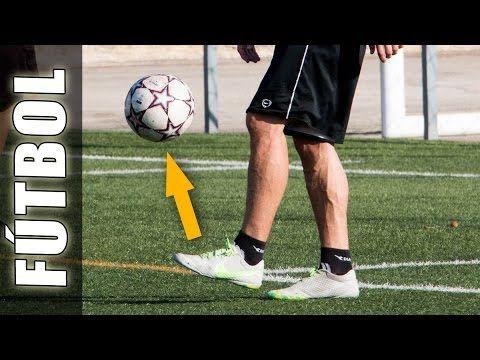 Como Hacer Dominadas Perfectas - Trucos de Freestyle fútbol para dominar el balón - YouTube