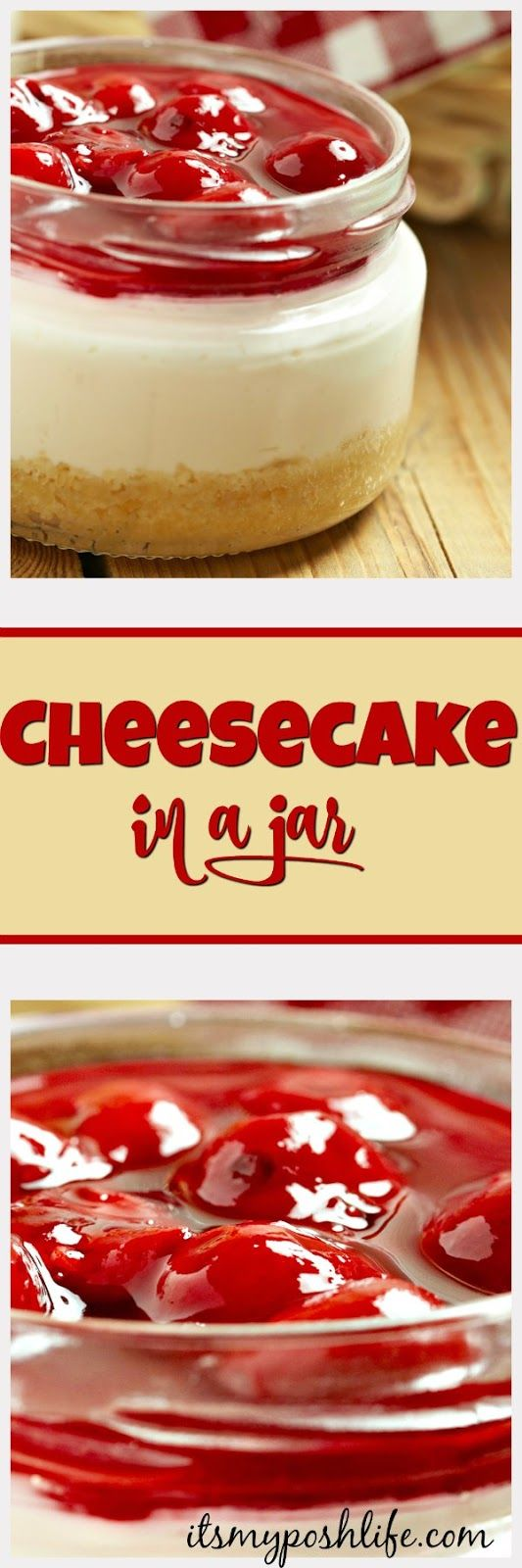How to make Cheesecake in a Jar- this is so cool!