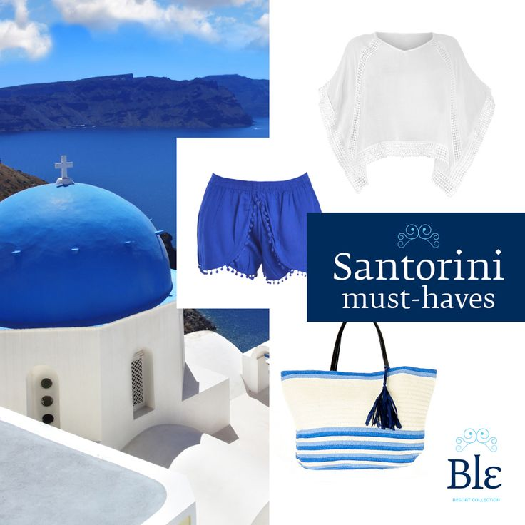 The Santorini must-haves: an all time classic white top, Mediterranean blue shorts, a summer bag that carries all of your basics and the camera to capture the spectacular sunset! ble-shop.com #bleresortcollection #summerfashion #style #holidays #santorini