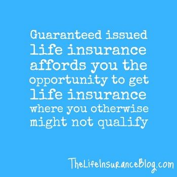 Guaranteed Life Insurance Quotes Fair Best 25 Guaranteed Issue Life Insurance Ideas On Pinterest