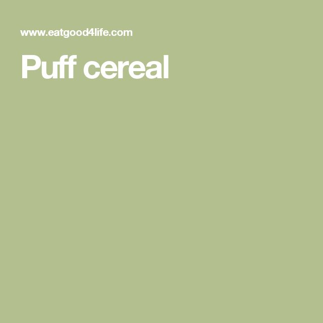 Puff cereal
