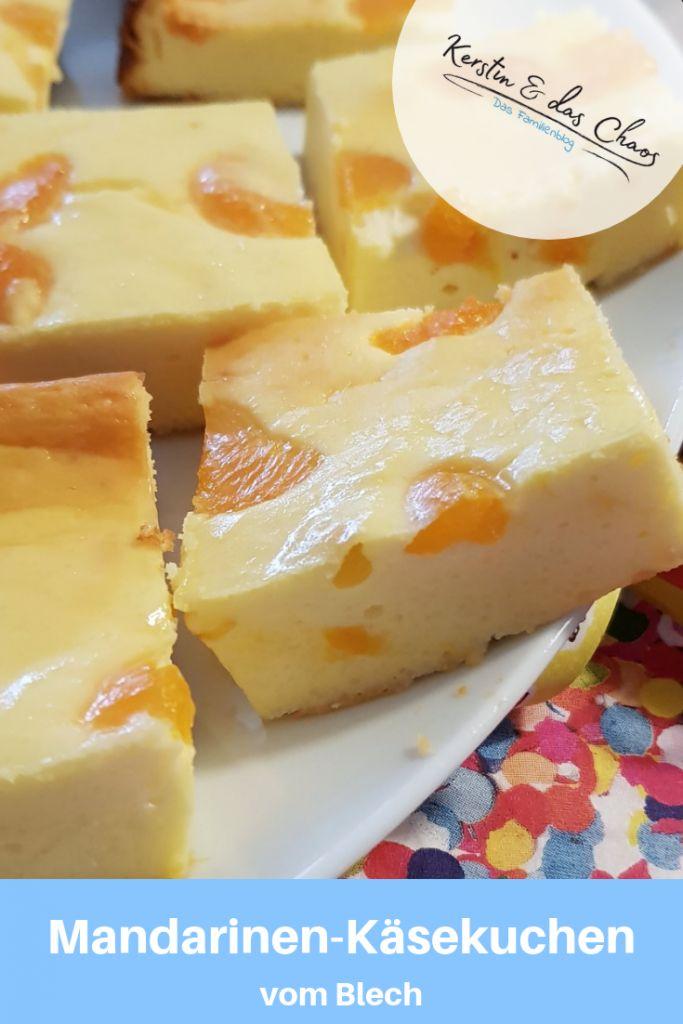 Schneller Käsekuchen mit Mandarinen vom Blech (und noch mehr Kuchen)