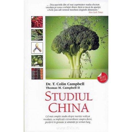 Studiul China: Cel mai complet studiu despre 170 realizat vreodata (ed. tiparita)