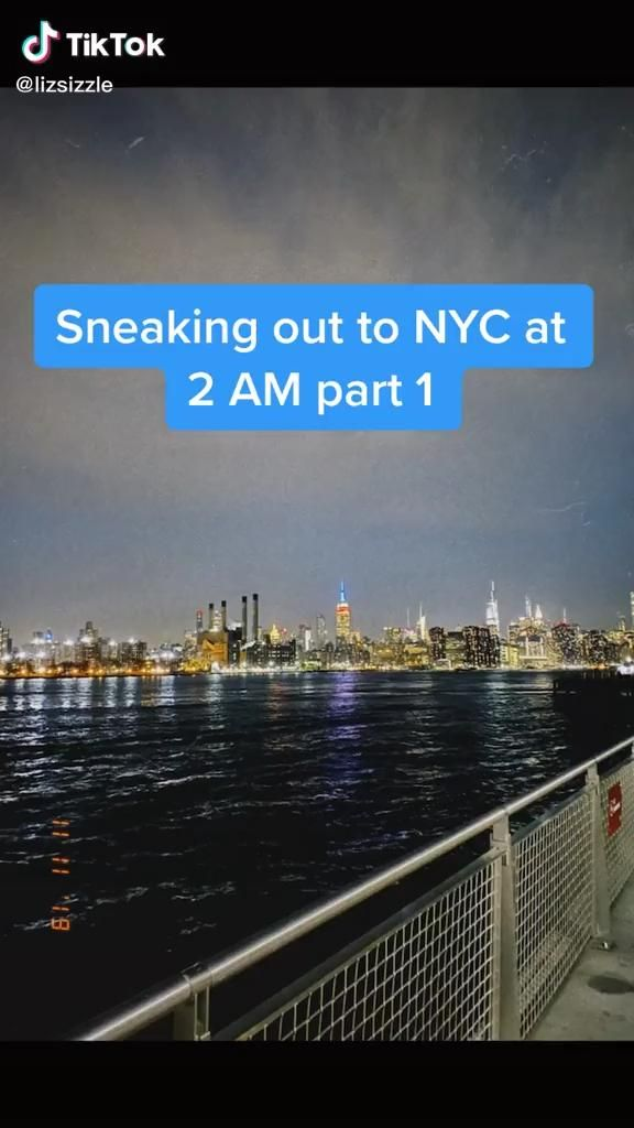 Sneaking Out To Nyc Tik Tok Video Crazy Things To Do With Friends Funny Video Memes Cool Places To Visit
