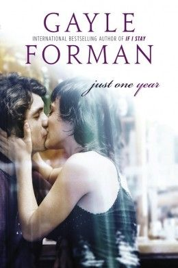 Just One Year by Gayle Forman   I gave this book 3/5 stars on Goodreads.com