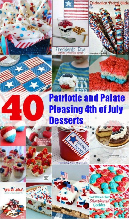 40 Patriotic and Palate Pleasing 4th of July Desserts