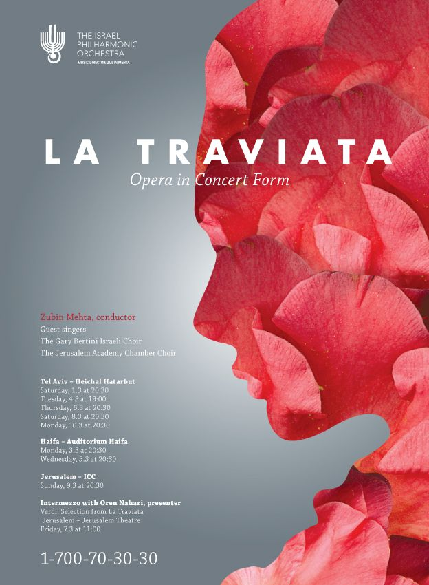 La Traviata, Israel Philharmonic Orchestra The meticulous performance called for a sophisticated design which would be at the same time clean and accurate as well as sensual. The floral imagery pays tribute to Alexander Dumas' The Lady of the Camellias, on which the opera is based, and to its memorable leading lady.  #design #poster #music