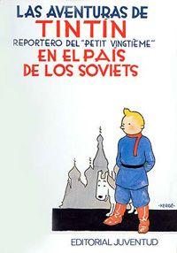 La aventuras de Tintín en el país soviético.
