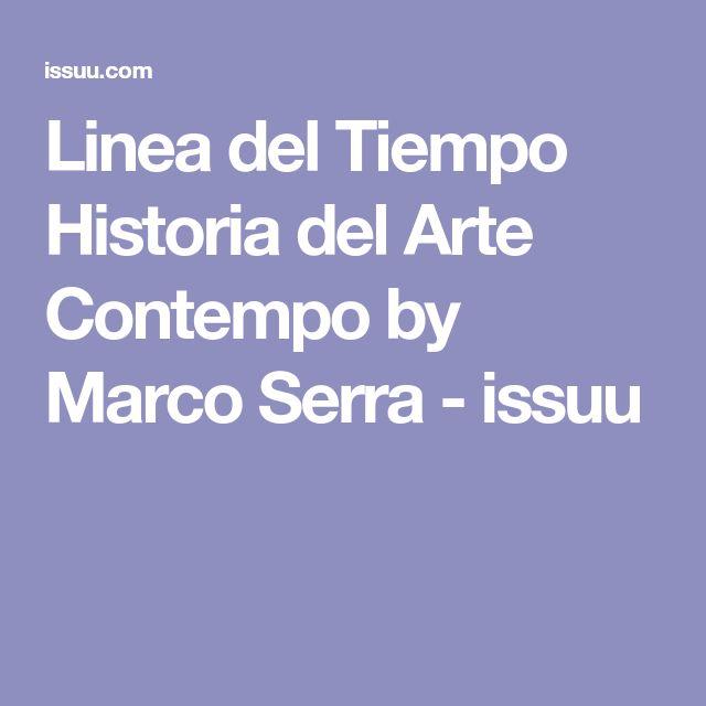 Linea del Tiempo Historia del Arte Contempo by Marco Serra - issuu