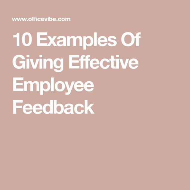 10 Examples Of Giving Effective Employee Feedback