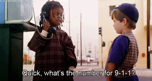 Quick, whats the number for 9-1-1?