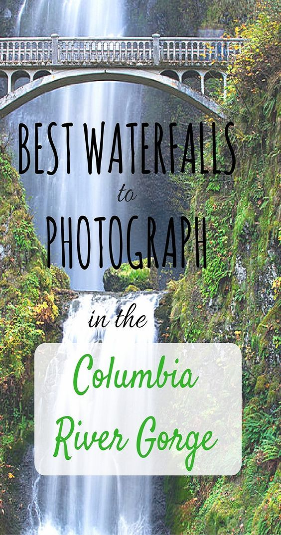 The Best Waterfalls to Photograph in the Columbia River Gorge, Oregon - Road Trip USA