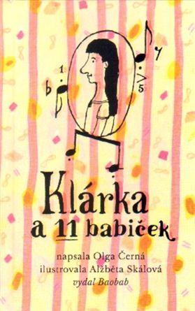 Klárka a 11 babiček - Olga Černá   Kosmas.cz - internetové knihkupectví