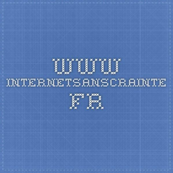 www.internetsanscrainte.fr