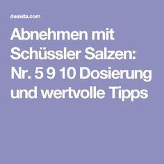 Abnehmen mit Schüssler Salzen: Nr. 5 9 10 Dosierung und wertvolle Tipps
