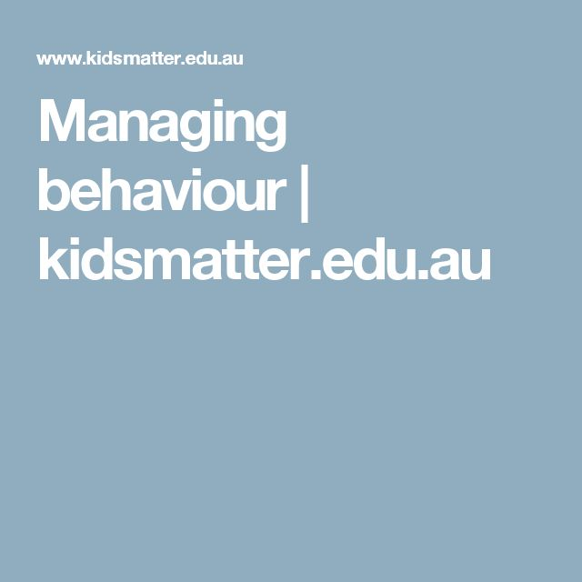 Managing behaviour | kidsmatter.edu.au