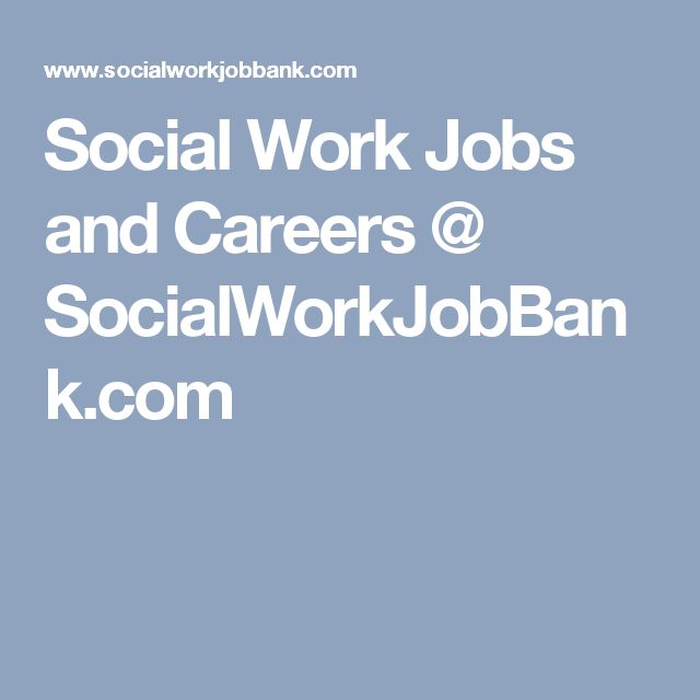 Social Work Jobs and Careers @ SocialWorkJobBank LMSW  LCSW