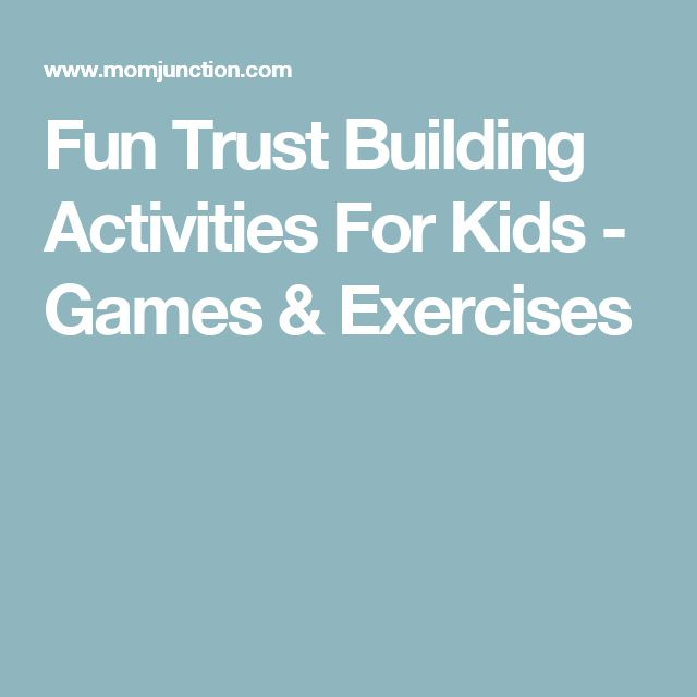 Fun Trust Building Activities For Kids - Games & Exercises