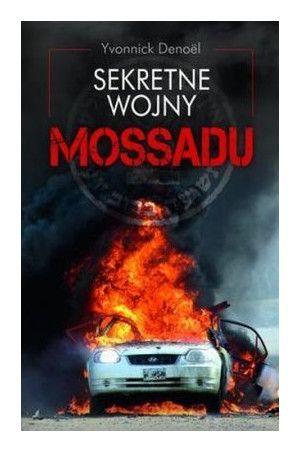Sekretne wojny Mossadu - Denoel Yvonnick